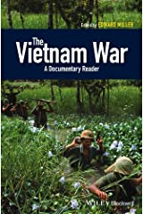 The Vietnam War: A Documentary Reader (Uncovering the Past: Documentary Readers in American History) Kindle Edition