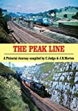 The Peak Line: A Pictorial Journey compiled by C. Judge & J.R. Morten: PS3 (Portrait Series)