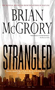 Strangled by [Brian McGrory]