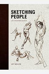 Sketching People: Life Drawing Basics Kindle Edition