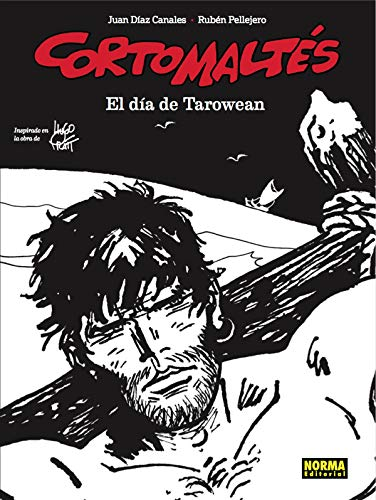 Corto Maltés: El Día De (B/N): Edición en blanco y negro