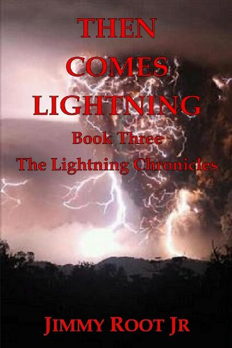 Then Comes Lightning: Boot Three of the Lightning Chronicles (English Edition)