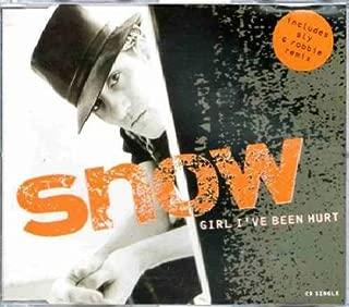 Girl Ive Been Hurt - Snow CDS