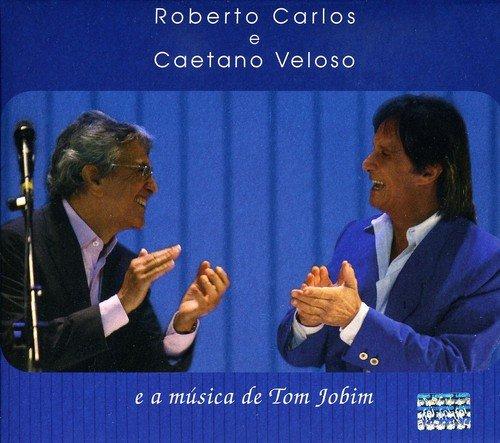 Roberto Carlos e Caetano Veloso e a Música de Tom Jobim