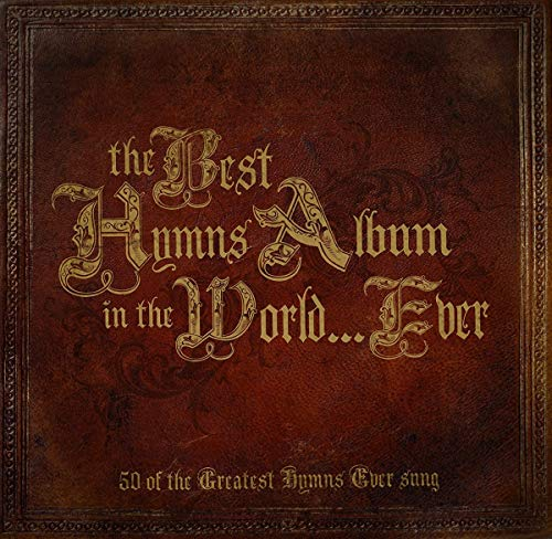 Best Hymns Album in the World Ever (Best Looking Vagina In The World)