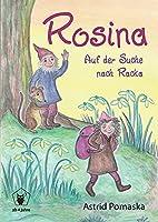 Rosina - Auf der Suche nach Racka: Geschichten fuer Kinder ab 4 Jahren