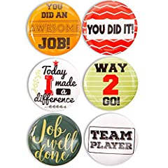 PRAISE BUTTONS: Include a set of 24 recognition pins with 6 different colorful designs and encouragement phrases such as Job Well Done, You did an awesome job, Team Player, Way 2 Go LIGHTWEIGHT AND STURDY AS A BUTTON: Each pin is lightweight and made...