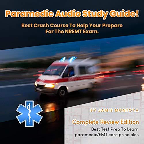 Paramedic Audio Study Guide! cover art