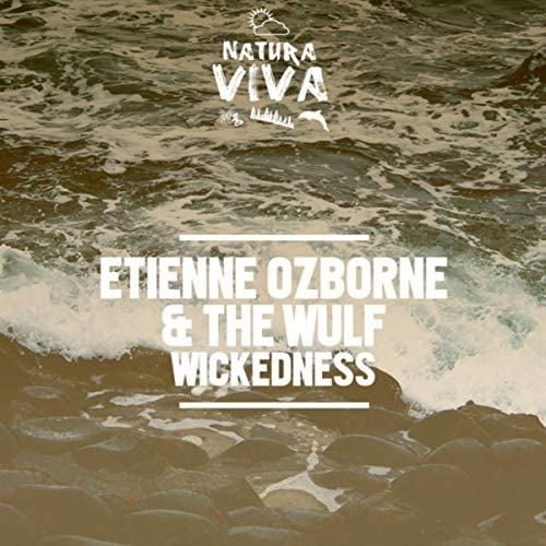 Etienne Ozborne & The Wulf
