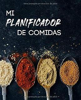 Mi Planificador de comidas: y lista de compras - 52 semanas de planificación + 1 consejo de cocina por semana - Organiza y...