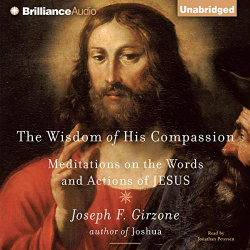 Wisdom of His Compassion audiobook cover art