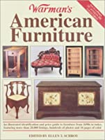 Warman's American Furniture (Encyclopedia of Antiques and Collectibles)