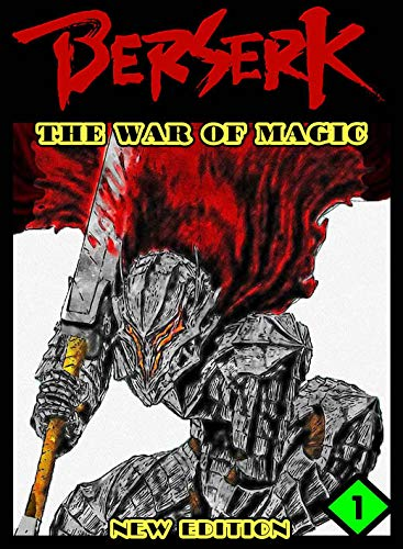 New The War Of Magic: Book 1 - Berserk Fantasy Manga Comedy Graphic Romance Action (English Edition)