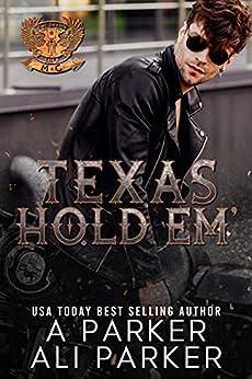 Texas Hold Em' (The Devil's Luck MC Book 3) by [A Parker, Ali Parker ]