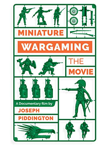 Miniature Wargaming: The Movie