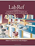 Lab Ref: v. 1: Handbook of Recipes, Reagents and Other Reference Tools for Use at the Bench (Handbooks)
