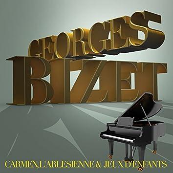 Georges Bizet:  Carmen, L'arlesienne &  Jeux d'enfants