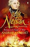 Lambert, A: Nelson: Britannia's God of War - Andrew Lambert