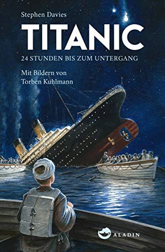 Titanic: 24 Stunden bis zum Untergang