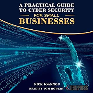A Practical Guide to Cyber Security for Small Businesses cover art