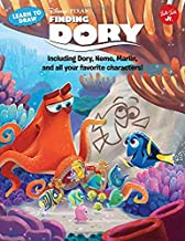 Learn to Draw Disney Pixar's Finding Dory: Including Dory, Nemo, Marlin, and all your favorite characters! (Licensed Learn...