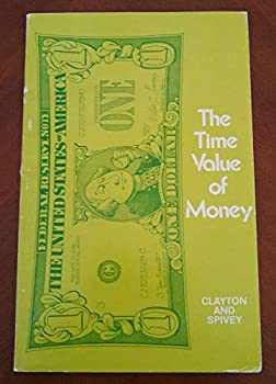 The Time Value of Money: Worked and Solved Problems 0721626025 Book Cover
