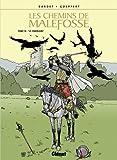 Les chemins de Malefosse, Tome 18 - Le téméraire