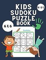 Kids Sudoku Puzzle Book: Medium and Hard Sudoku Book for Children - Sudoku Books - Puzzle Books for Kids Age 9 12 - Activity Book - Brain Games