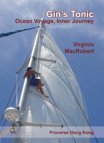 Gin s Tonic: Ocean Voyage, Inner Journey (English Edition)
