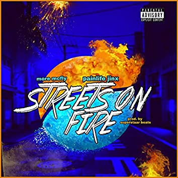 Streets on Fire (feat. More Mcfly)