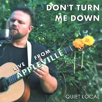 Don't Turn Me Down