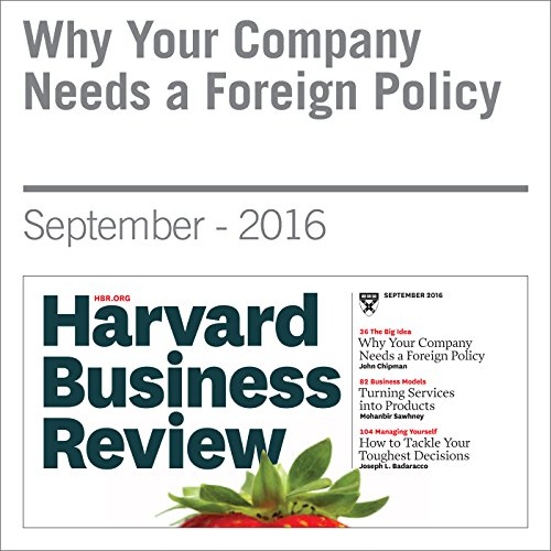 Why Your Company Needs a Foreign Policy cover art