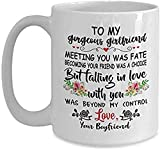 to My Gorgeous Girlfriend Mug Anniversary Mug Gift for Girlfriend from Boyfriend Best Girlfriend Gifts Ideas for Wedding Day,Birthday Funny Engagement Girlfriend Coffee Mug Tea Cup 11 Oz White