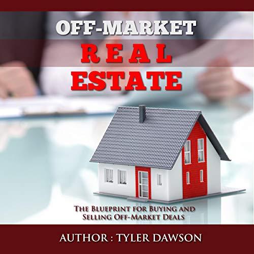 Couverture de Off-Market Real Estate