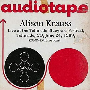 Live At The Telluride Bluegrass Festival, Telluride, CO, June 24th 1989, KGNU-FM Broadcast
