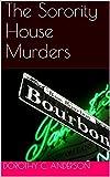 The Sorority House Murders