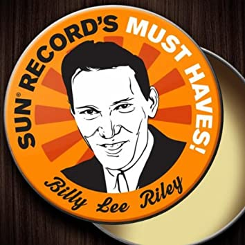 Sun Record's Must Haves! Billy Lee Riley