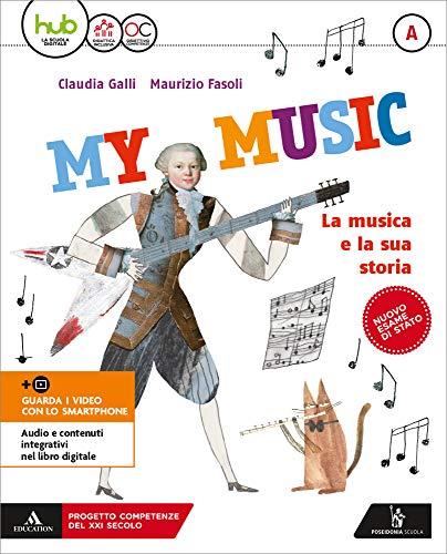 My music. Per la Scuola media. Con e-book. Con 2 espansioni online (Vol. A-B-C)