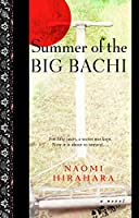 Summer of the Big Bachi (Mas Arai)
