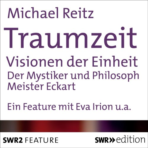 Traumzeit: Visionen der Einheit audiobook cover art