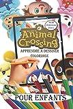 Animal Crossing apprendre à dessiner, coloriage pour enfants: livre dessin et coloriage Animal Crossing New Horizons Villageois pour les enfants