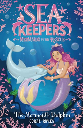 The Mermaid's Dolphin (Sea Keepers)の詳細を見る