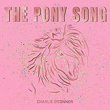 The Pony Song