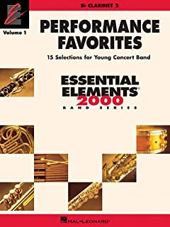 Performance Favorites, Vol. 1 - Clarinet 2: Correlates with Book 2 of Essential Elements for Band