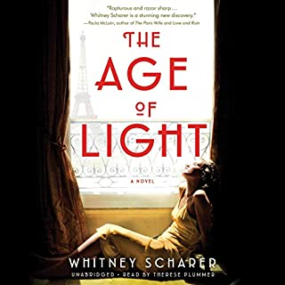 The Age of Light     A Novel              By:                                                                                                                                 Whitney Scharer                               Narrated by:                                                                                                                                 Therese Plummer                      Length: 11 hrs and 47 mins     68 ratings     Overall 4.0