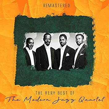 The Very Best of The Modern Jazz Quartet (Remastered)