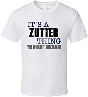Zutter Thing You Wouldn't Understand Essential Family T Shirt