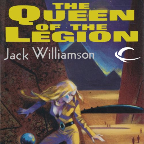 The Queen of the Legion     Legion of Space, Book 4              By:                                                                                                                                 Jack Williamson                               Narrated by:                                                                                                                                 Sam A. Mowry                      Length: 8 hrs and 35 mins     3 ratings     Overall 4.3