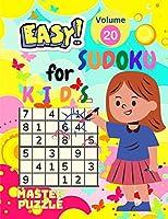 Easy Sudoku for Kids - The Super Sudoku Puzzle Book Volume 20
