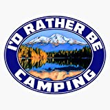 I'D Rather Be Camping Camp Camper Campground Rv Travel Trailer Id Sticker Vinyl Decal Wall Laptop Window Car Bumper Sticker 5'